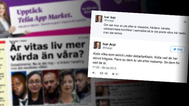 Ivar Arpi reagerar starkt emot debattörerna från den rasideologiska miljön. Bilden är ett montage. Foto: Faksimil Aftonbladet / Twitter
