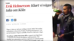 Till vänster den kritiserade ledaren i DN. Till höger bild från den aktuella nyårsnatten i Köln. Foto: Faksimil dn.se samt Youtube