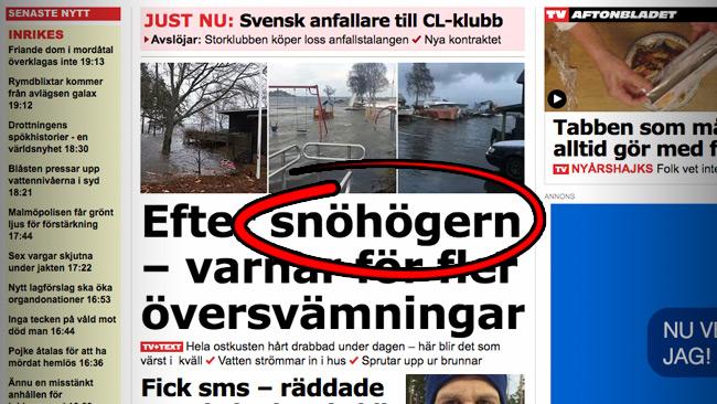 """Aftonbladet skyller översvämningar på """"snöhögern"""" i fuktig rubriksättning. Foto: Faksimil Aftonbladet"""