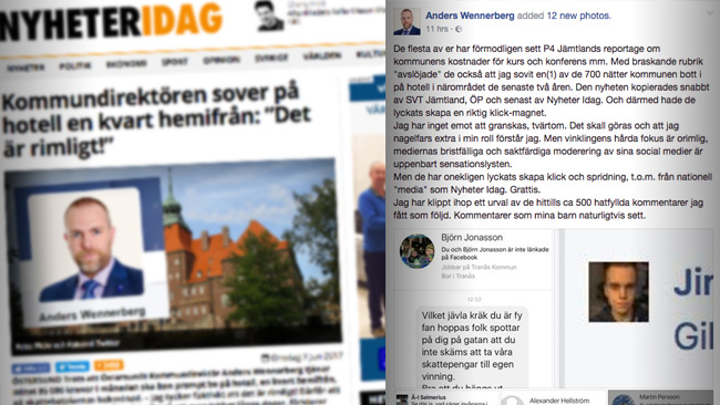 Wennerberg berättar att han utsatts för näthat på Facebook efter bland annat Nyheter Idags rapportering.