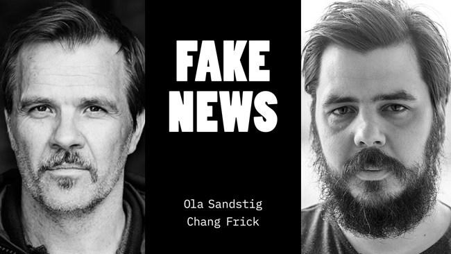 Chang Frick och Ola Sandstig crowdfundar bok om falska nyheter