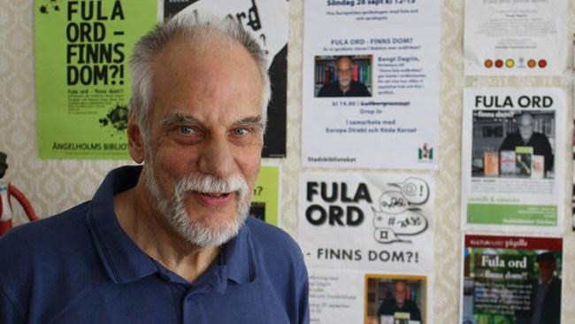 """""""Lägg av pajen i geggvecket"""" – Bengt Dagrin har samlat fula ord i fyra decennier"""